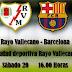 PREVIA: RAYO VALLECANO - FC BARCELONA