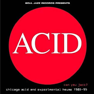 Can You Jack? Chicago Acid and Experimental House