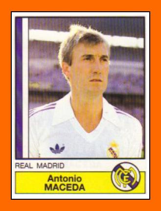Pide un deseo!! - Página 2 05-Antonio+MACEDA+Panini+Real+Madrid+1987