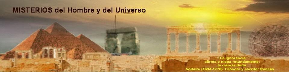 MISTERIOS del Hombre y del Universo