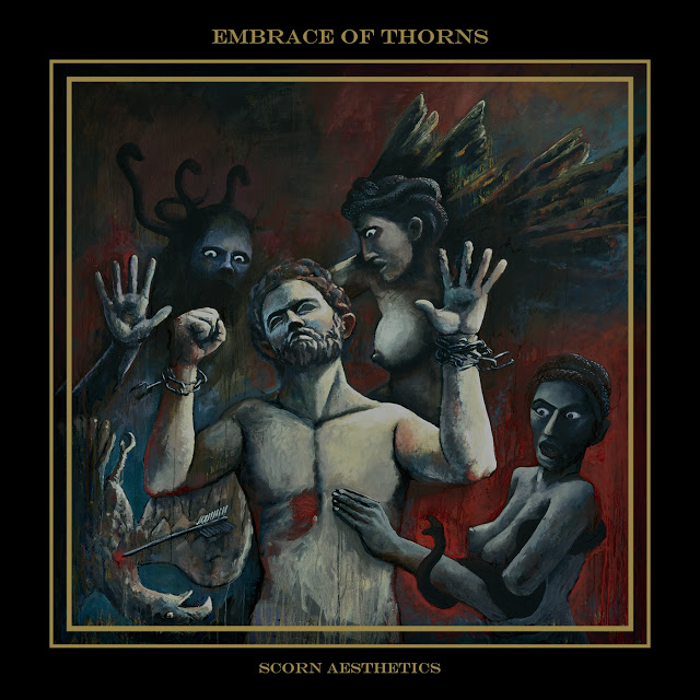 Embrace of Thorns Scorn Aesthetics - Press Release + Track Stream.