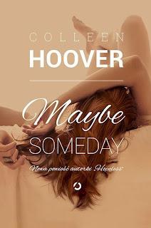 "#45 Przedpremierowo! Recenzja ""Maybe Someday"" Colleen Hoover"