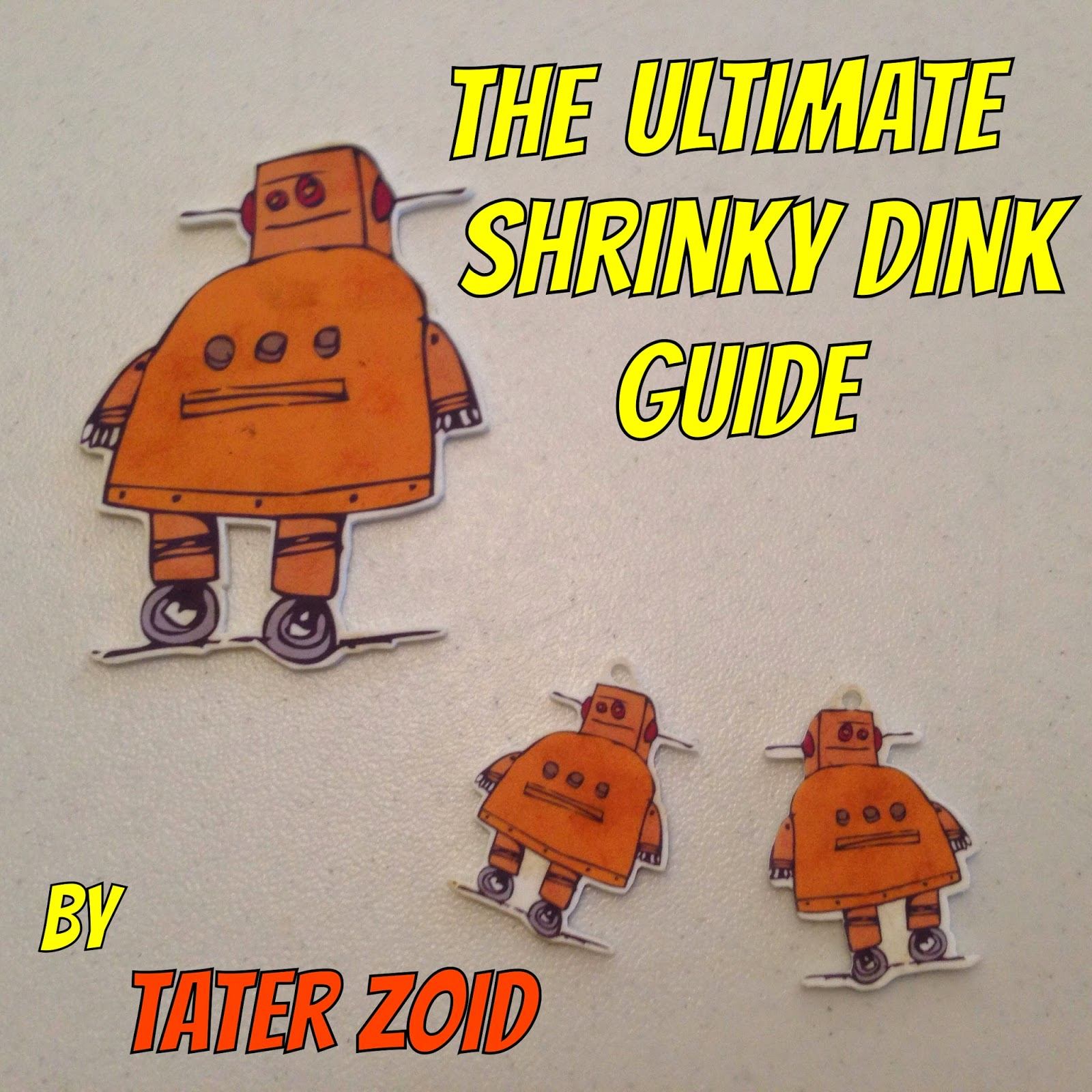 http://www.instructables.com/id/The-Ultimate-Shrinky-Dink-Guide-InkJet-Version/