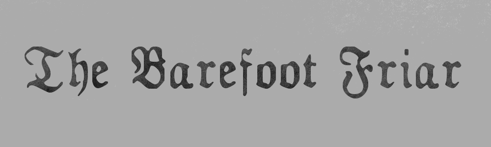 The Barefoot Friar