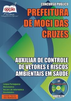 NOVO Concurso Prefeitura de Mogi das Cruzes AUXILIAR DE CONTROLE DE VETORES E RISCOS AMBIENTAIS EM SAÚDE 2015