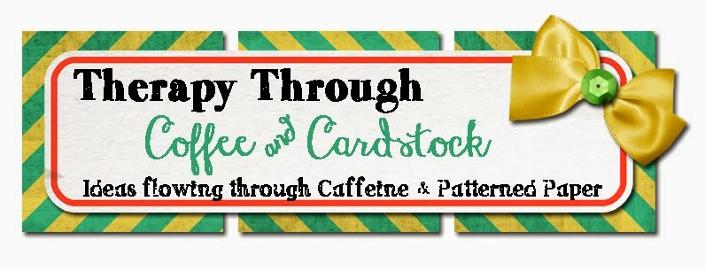 Therapy Through Coffee & Cardstock