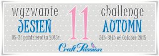 http://craftpassion-pl.blogspot.com/2015/10/wyzwanie-11-jesien-challenge-11-autumn.html