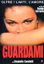 Guardami (1999) [Vose]
