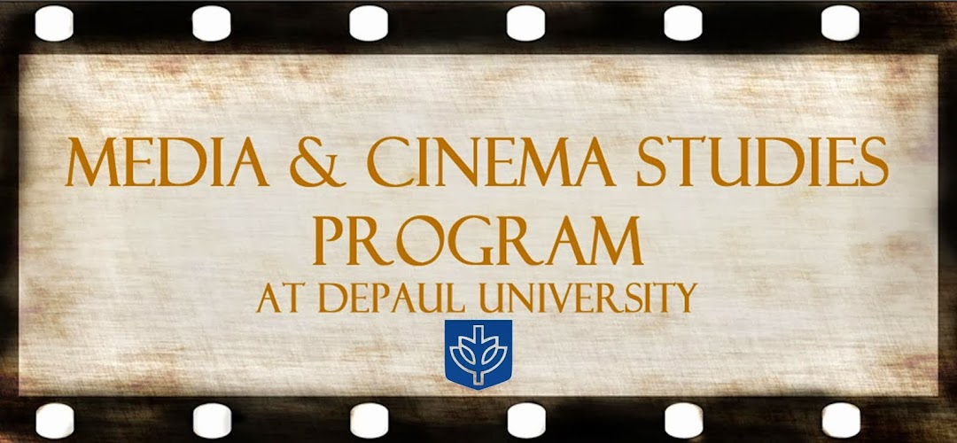 MEDIA & CINEMA STUDIES - DEPAUL UNIVERSITY
