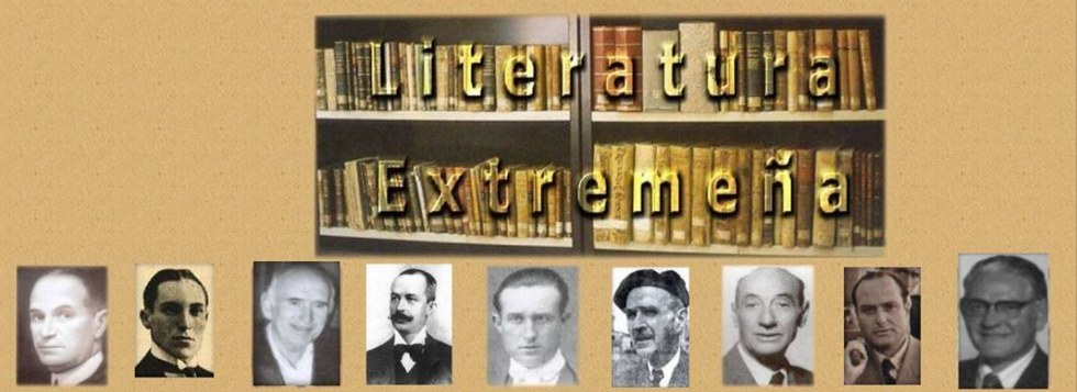 Literatura extremeña - Escritores de Extremadura
