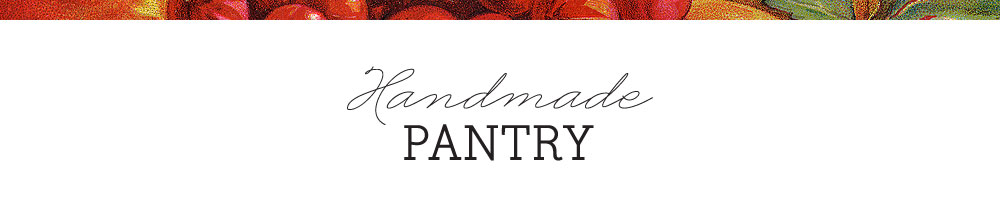 Handmade Pantry