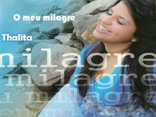 Thalita Câmara - O Meu Milagre - 2011