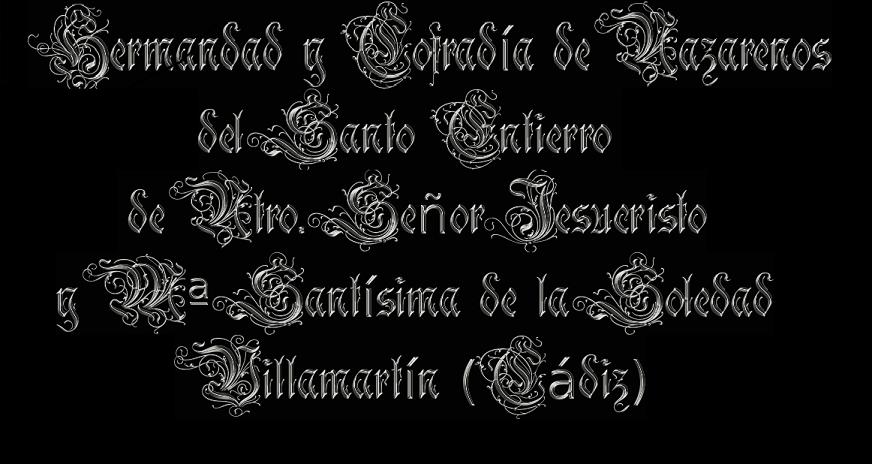 .Hermandad y Cofradía de Nazarenos del Santo Entierro de Nuestro Señor Jesucrísto y Mª Santísima de