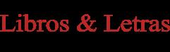 Libros y Letras | Noticias Culturales: Literatura y artes