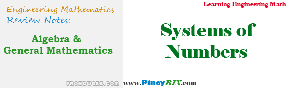 Algebra and General Mathematics: System of Numbers