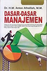 toko buku rahma: buku ASAR-DASAR MANAJEMEN, pengarang anton athoillah, penerbit pustaka setia