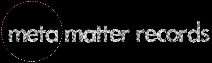 Meta Matter Records