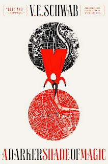 A Darker Shade of Magic by V.E. Schwab - hardcover