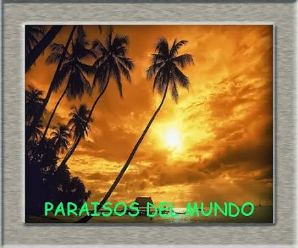 Paraisos del mundo