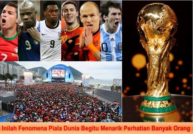 Inilah Fenomena Piala Dunia Begitu Menarik Perhatian Banyak Orang