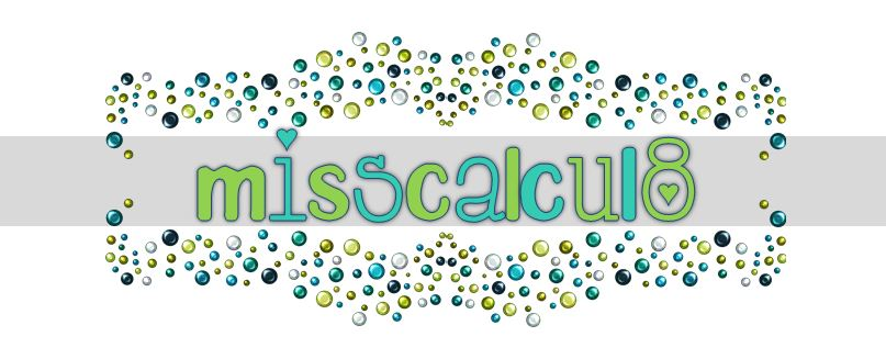 misscalcul8