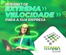 A Titânia Telecom é uma prestadora de serviços de telecomunicações