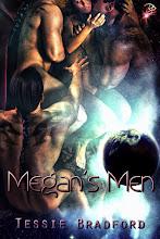 "Tessie Bradford's ""Megan's Men"""