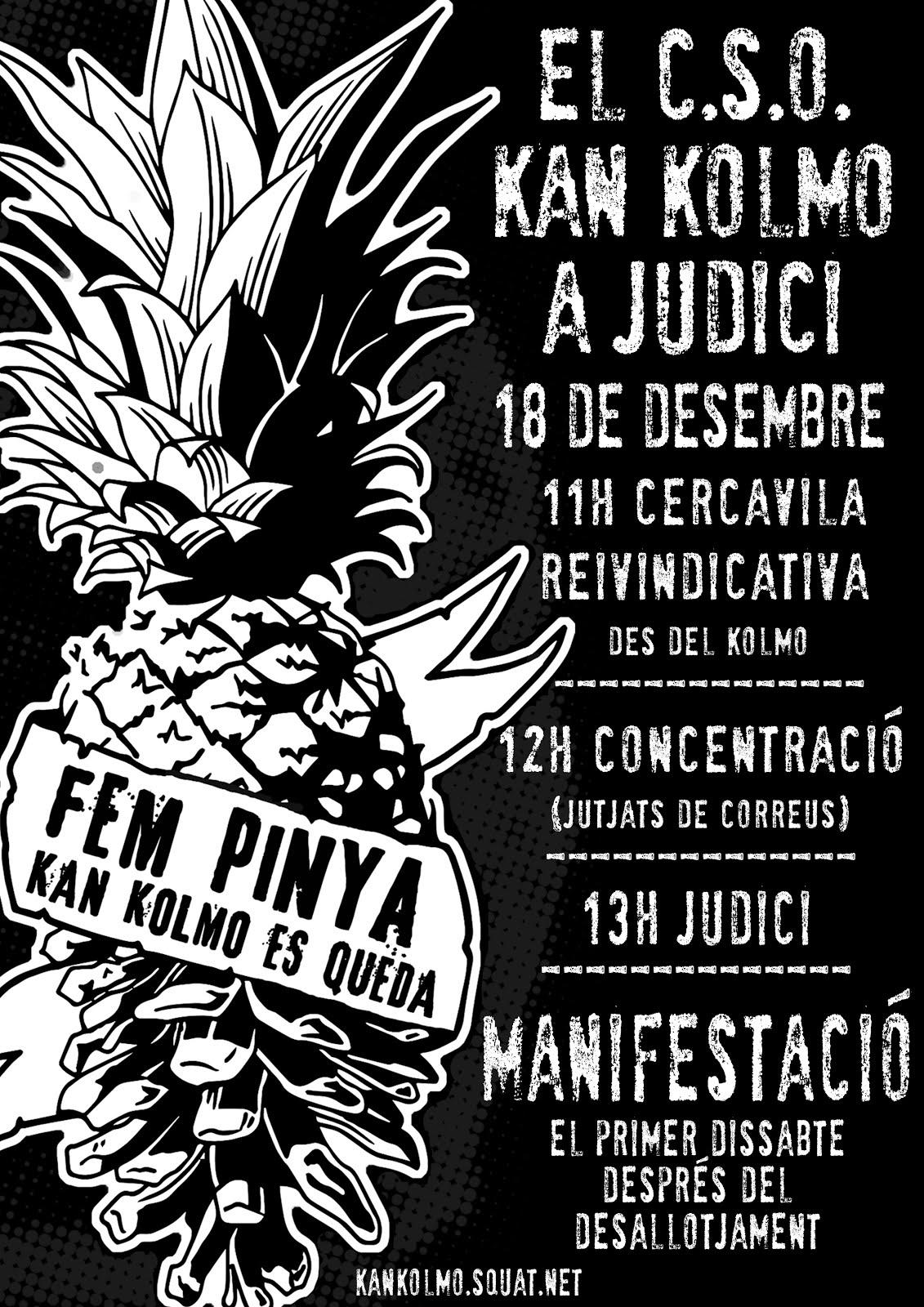 A Girona, el dimarts 18 de desembre, el Centre Social Okupat Kan Kolmo a judici