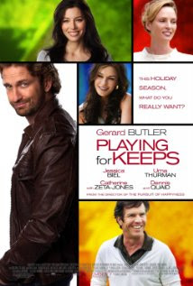 Playing for Keeps (2012 – Gerard Butler, Jessica Biel and Dennis Quaid)