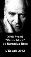 XIVè Premi 'Víctor Mora' de Narrativa Breu