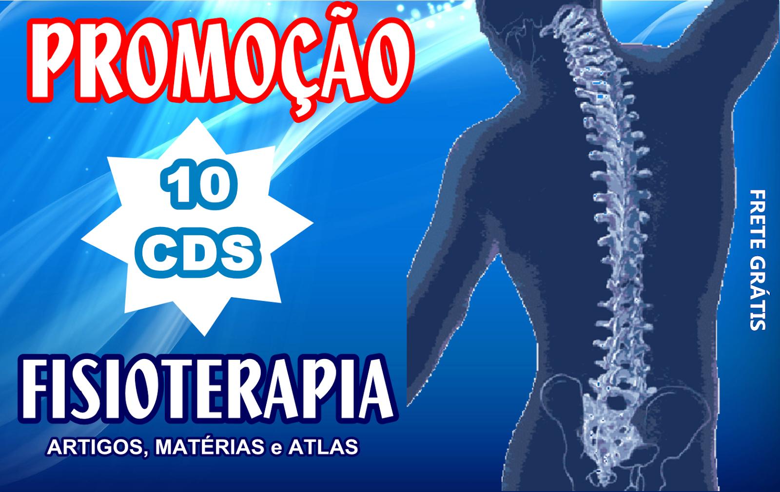 Promoção Kit 10 cds de Fisioterapia - Completo!