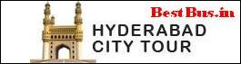 hyderabad  city tour, tourism places in hyderabad, top tourism places in hyderabad, places to visit in hyderabad, book online bus tickets, best attractions of hyderabd