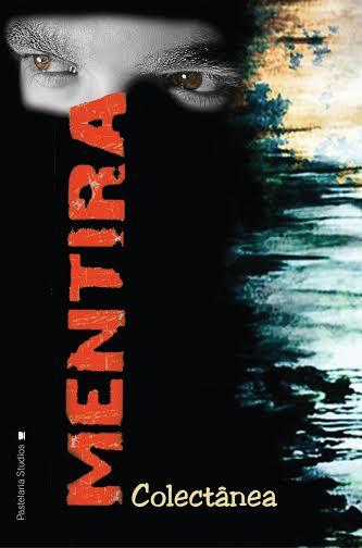 Participei na colectânea «MENTIRA» com o conto «O DILEMA DE BEATRIZ»