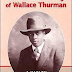 The Collected Writings of Wallace Thurman: A Harlem Renaissance Reader by Amritjit Singh and Daniel M. Scott III