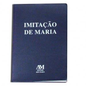 ADIQUIRA O LIVRO IMITAÇÃO DE MARIA!