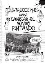 INSTRUCCIONES PARA CAMBIAR EL MUNDO PINTANDO
