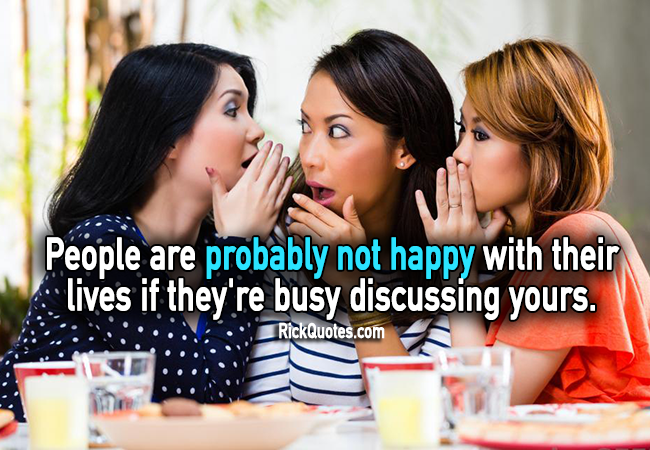 People Quotes - They're busy discussing yours