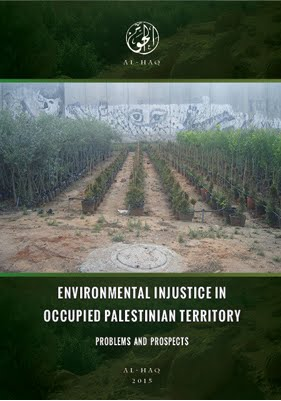 Environmental Injustice in Occupied Palestinian Territory