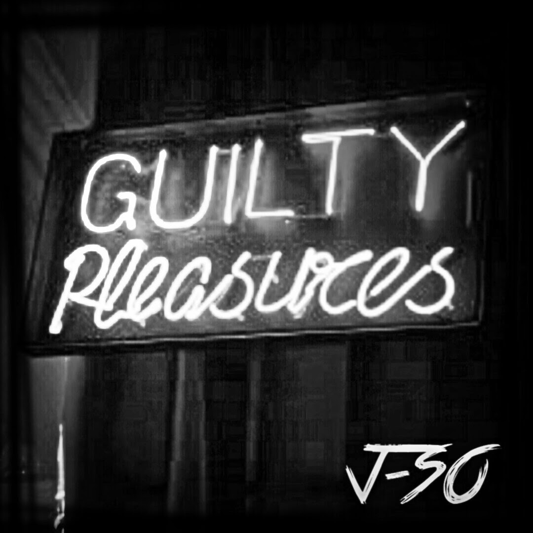 J-SO - Guilty Pleasures