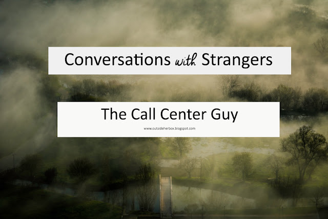 CONVERSATIONS WITH STRANGERS
