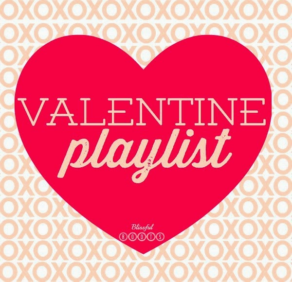Valentine Playlist from Blissful Roots