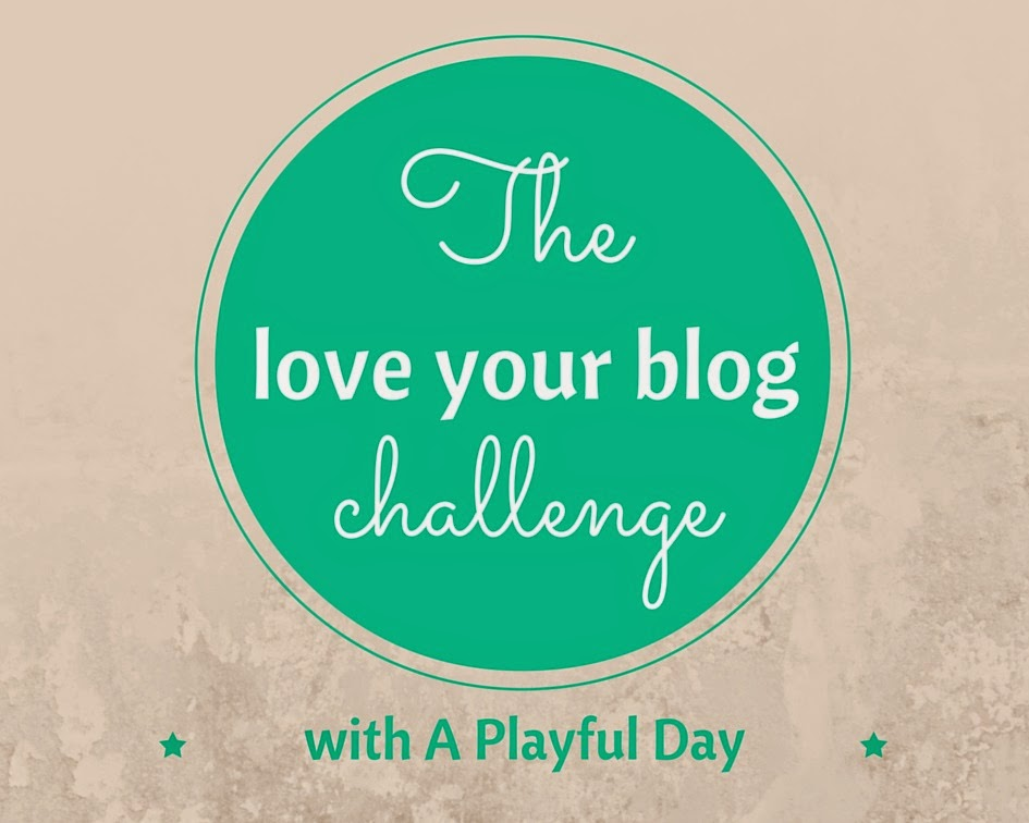 http://www.aplayfulday.com/blog/2015/3/28/the-love-your-blog-challenge