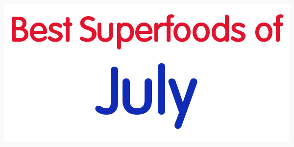 Best Superfoods of July
