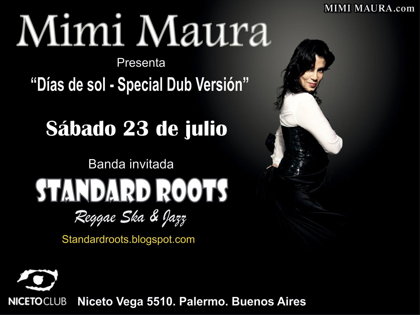 Mimi Maura-Standard Roots - 23 de Julio