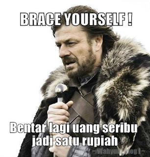 BRACE YOURSELF !! Bentar Lagi Uang Seribu Jadi Satu Rupiah