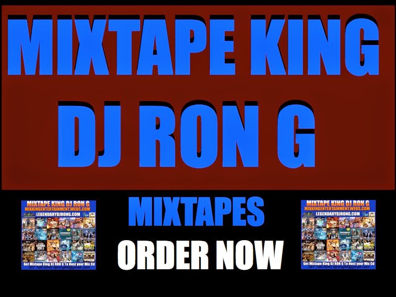 MIXTAPE KING DJ RON G MIXTAPES