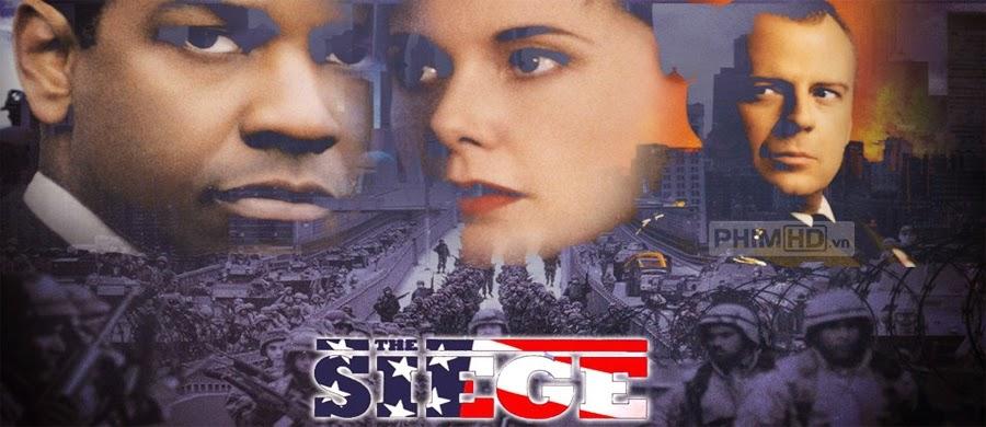 Lệnh Phong Tỏa - The Siege - 1998