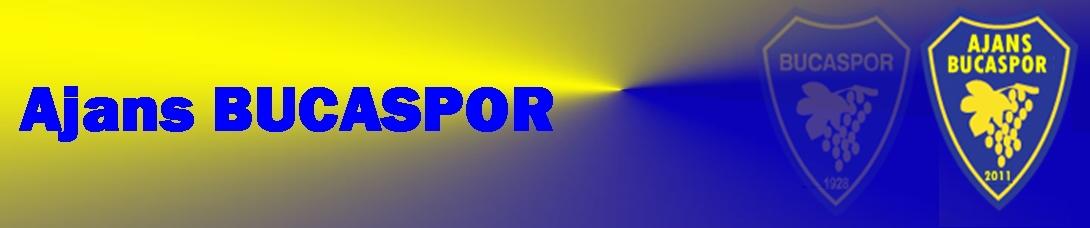 Ajans Bucaspor | Bucaspor'un Paylaşım Sitesi