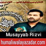 http://www.nohaypk.com/2015/10/musayyab-rizvi-nohay-2016.html