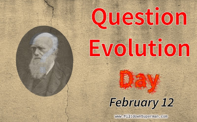 The Question Evolution Project, Question Evolution Day, Evolutionary Truth by Piltdown Superman, Cowboy Bob Sorensen, Creation, Evolution, Creation Science